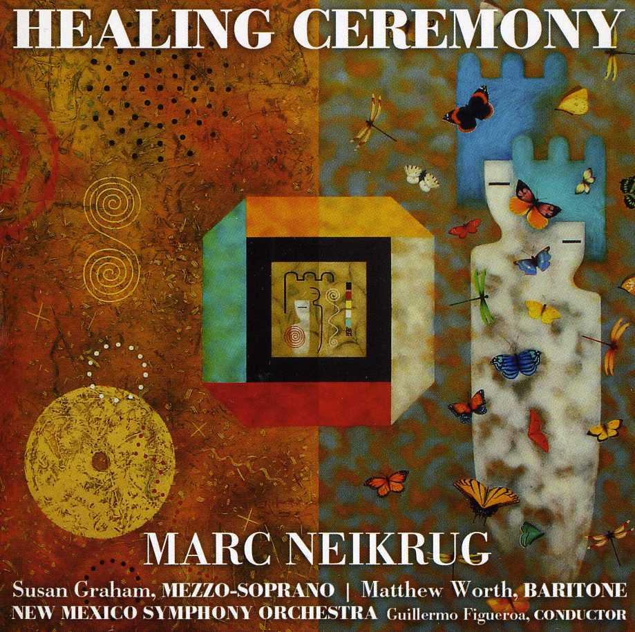 Healing Ceremony - Marc Neikrug